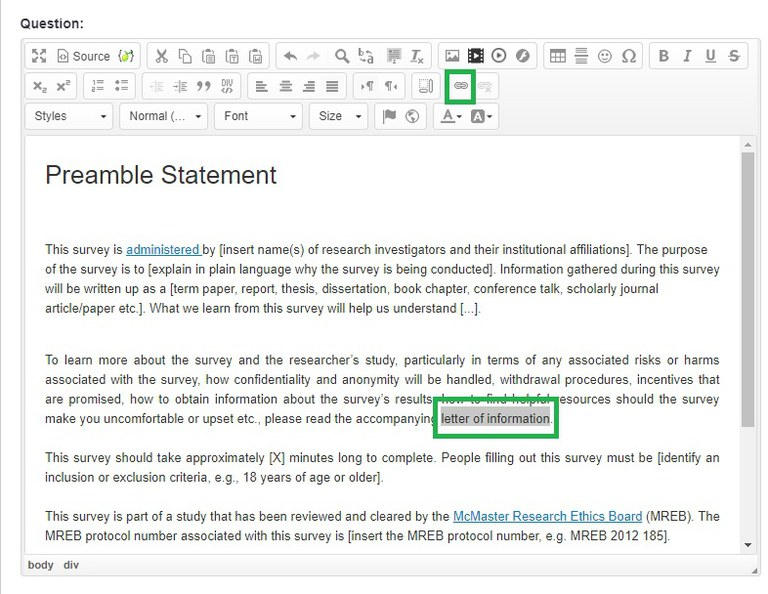 To add a file such as a letter of information, highlight the word or group of words where you would like to insert the file. Then click on the Link icon.